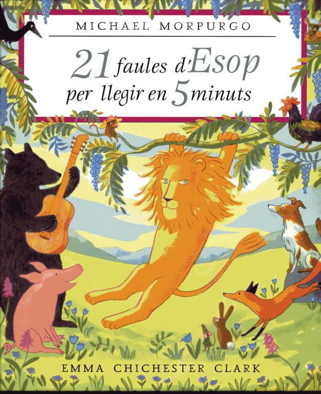 21 Fabules D Esop Per Llegir En 5 Minuts por Michael Morpurgo epub