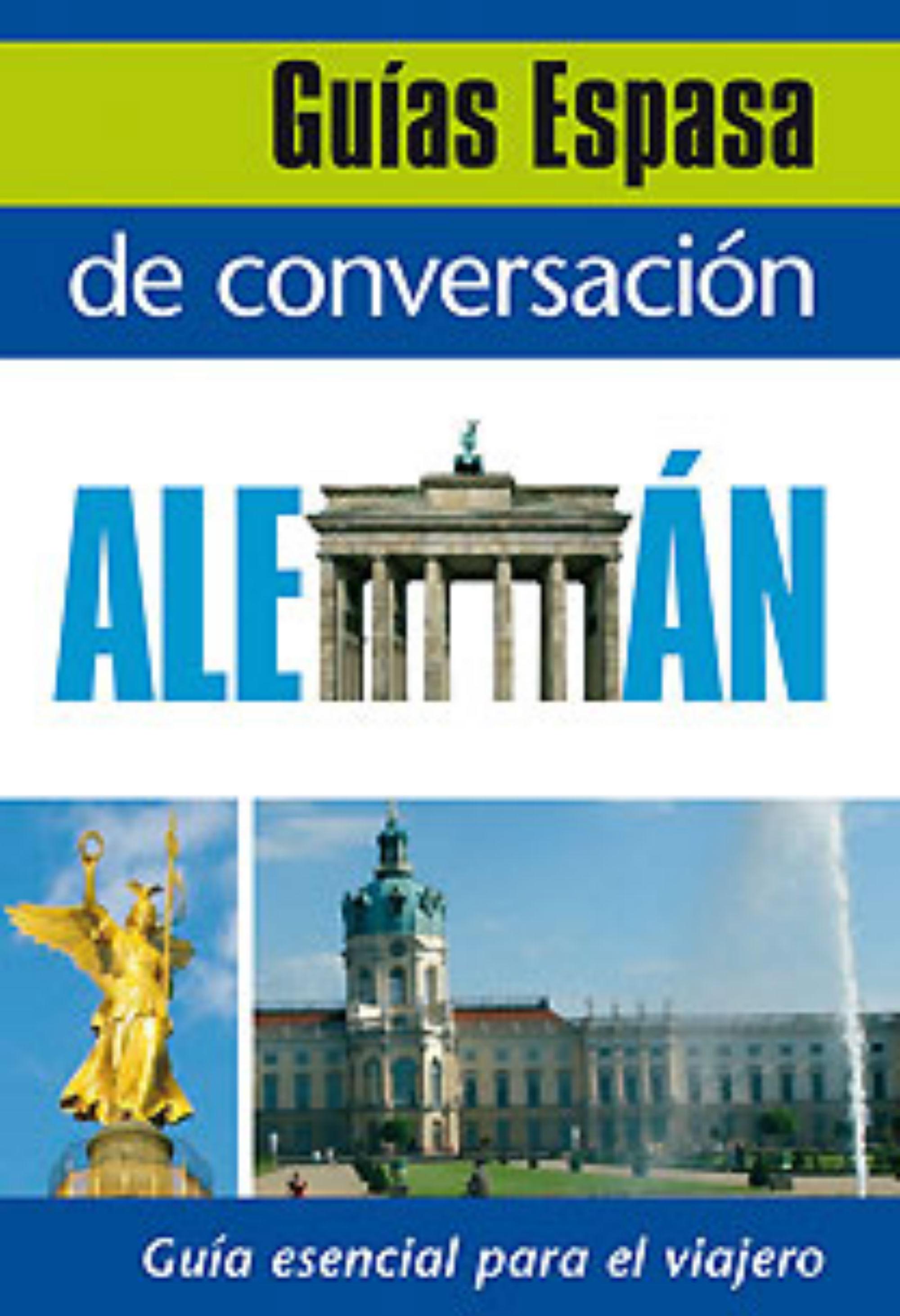 Guia De Conversacion Aleman por Vv.aa.