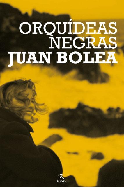 orquideas negras,juan bolea,9788467034219