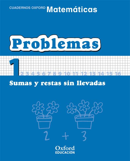Cuaderno Matematicas: Problemas 1: Sumas Y Restas Sin Llevadas (e Ducacion Primaria) por Vv.aa. epub