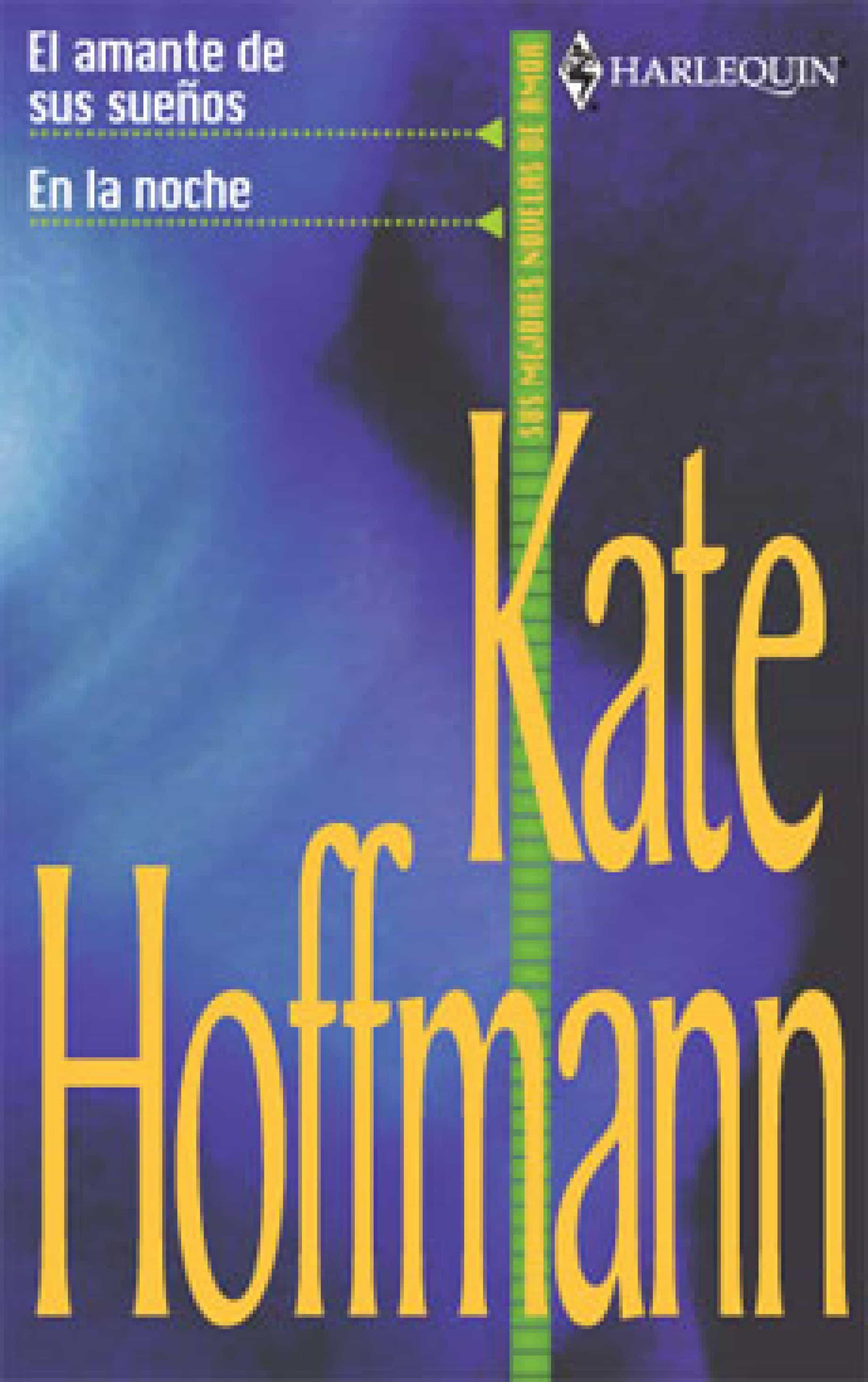 en la noche - el amante de sus sueños (ebook)-kate hoffmann-9788468720319