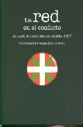 La Red En El Conflicto. Anuario De Movimientos Sociales 2007 por Pedro Ibarra;                                                                                    Elena Grau