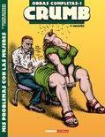 Obras Completas Crumb 1: Mis Problemas Con Las Mujeres (7ª Ed.) por Robert Crumb Gratis