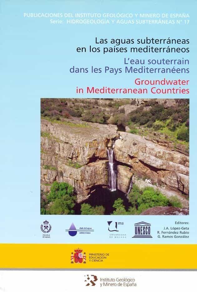 Las Aguas Subterraneas En Los Paises Mediterraneo por Vv.aa.