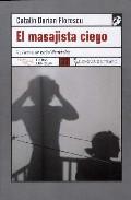 El Masajista Ciego por Catalin Dorian Florescu Gratis