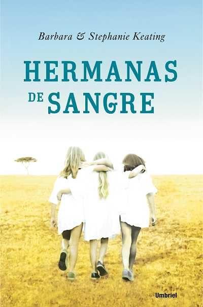 Hermanas De Sangre por Barbara Keating Gratis