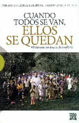 descargar CUANDO TODOS SE VAN, ELLOS SE QUEDAN: MISIONEROS EN ZONAS DE CONFLICTO pdf, ebook