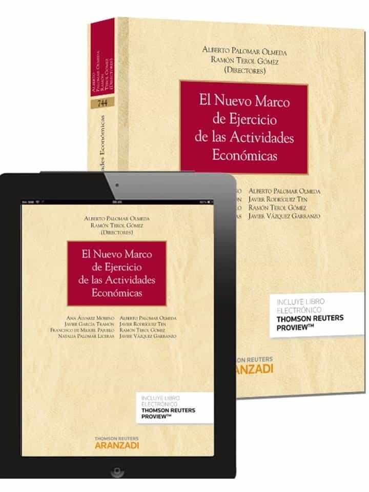 EL NUEVO MARCO DE EJERCICIO DE LAS ACTIVIDADES ECONOMICAS | ALBERTO ...