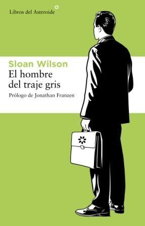 el hombre del traje gris-david sloan wilson-9788492663019
