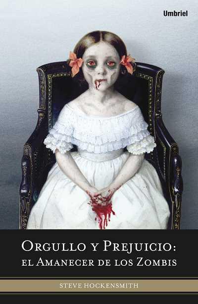 portada de Orgullo y prejuicio: el amanecer de los zombies