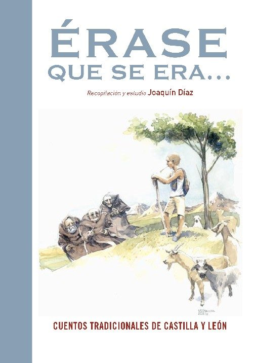 Erase Que Se Era: Cuentos Tradicionales De Castilla Y Leon por Joaquin Diaz epub