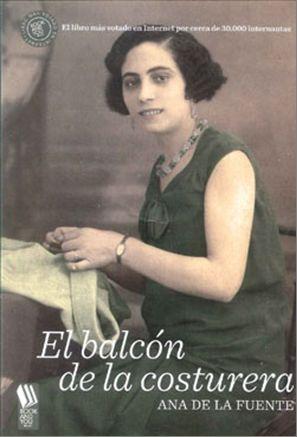El Balcón De La Costurera   por Ana De La Fuente