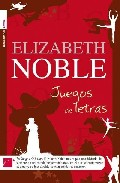 Juegos De Letras por Elizabeth Noble Gratis