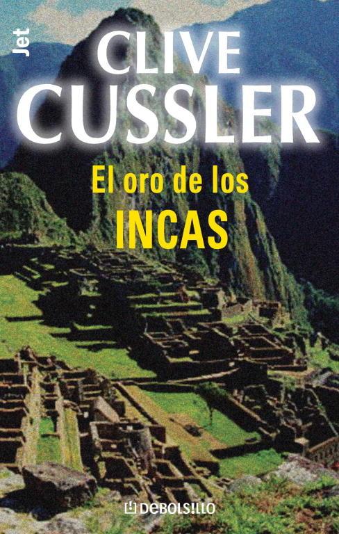 El Oro De Los Incas (serie Dirk Pitt 12) por Clive Cussler