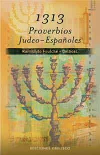 1313 Proverbios Judeo-españoles por Raimundo Foulche-delbosc epub