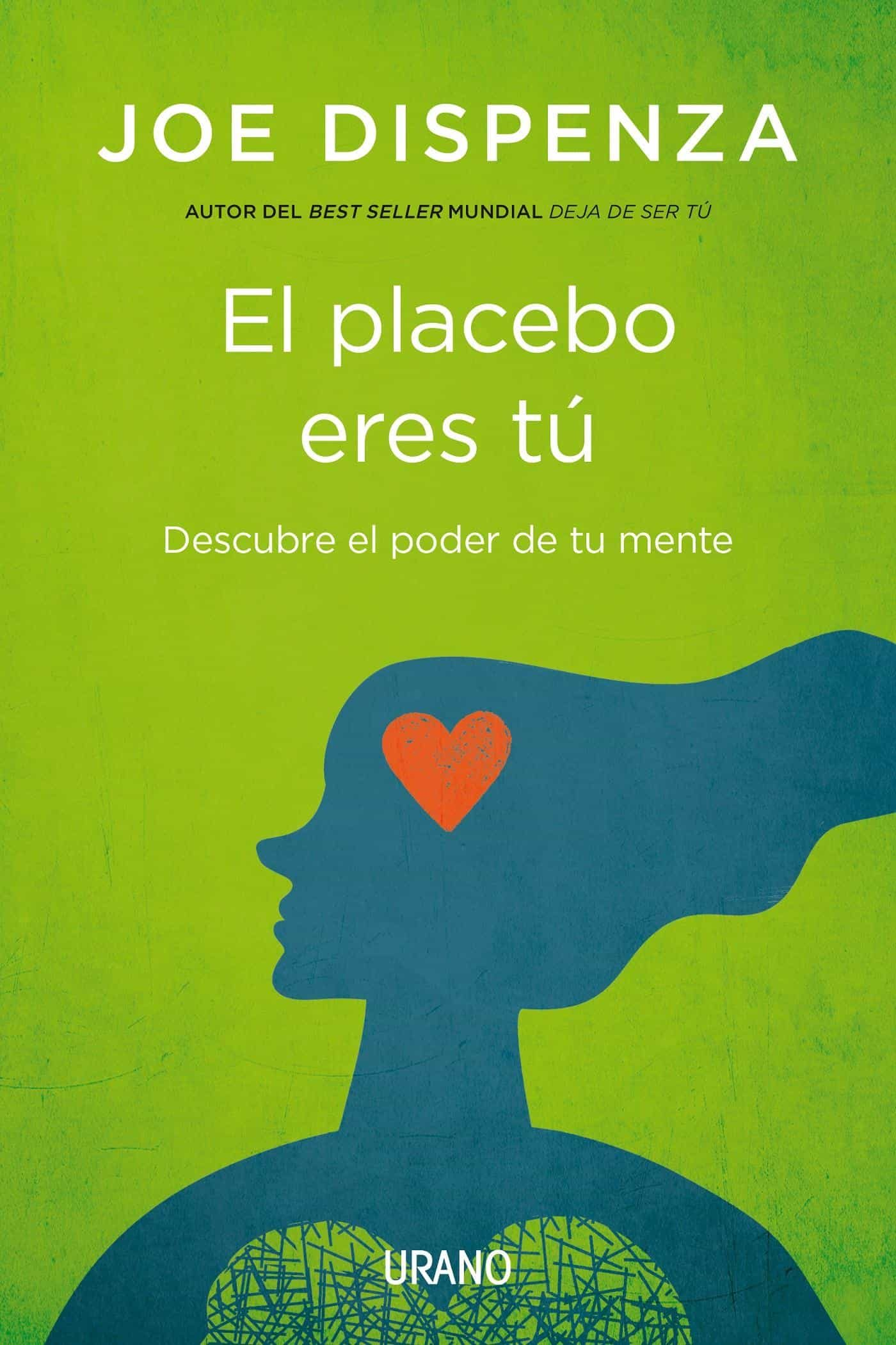 libro el placebo eres tu joe dispenza pdf