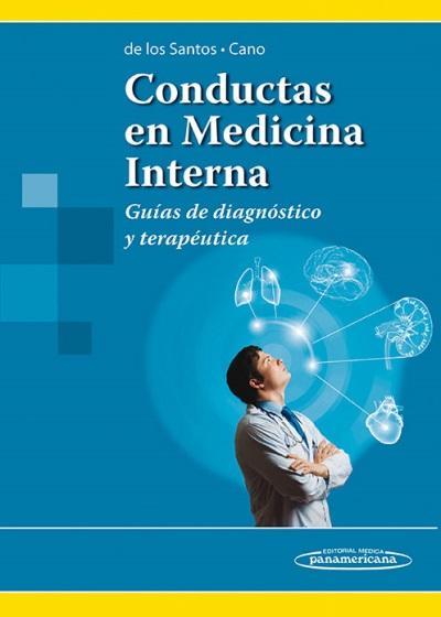 conductas en medicina interna-antonio raul de los santos-juan de la cruz cano-9789500606219
