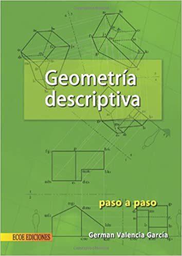Geometría Descriptiva   por German Valencia Garcia