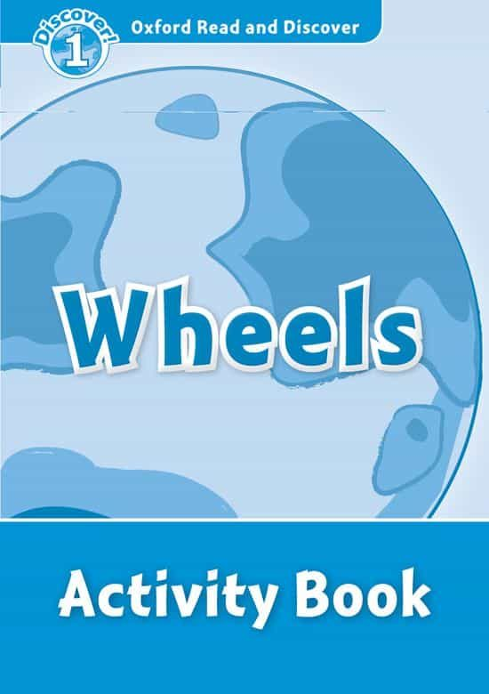 descargar WHEELS: ACTIVITY BOOK (OXFORD READ & DISCOVER 1) pdf, ebook