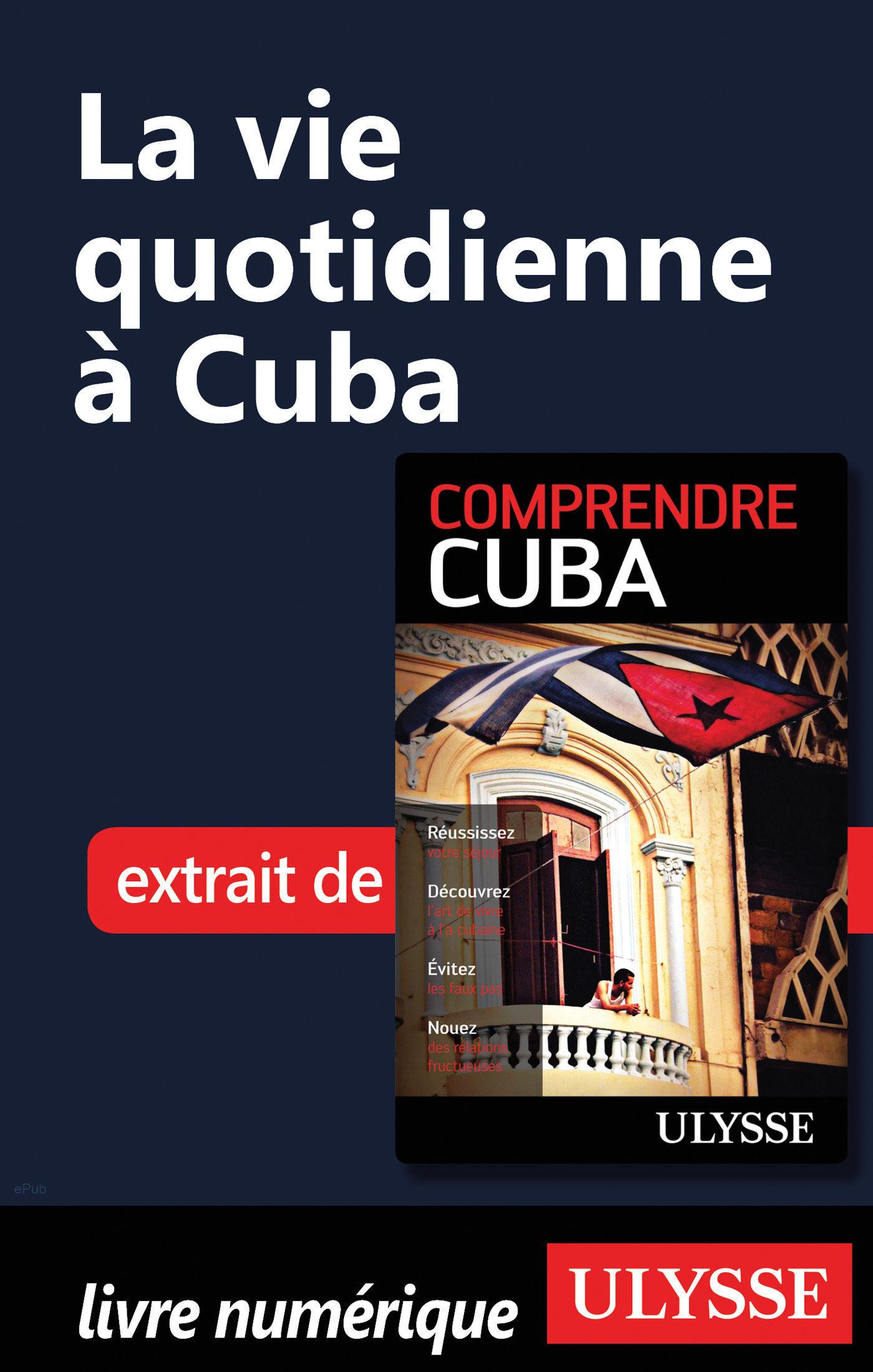 la vie quotidienne à cuba (ebook)-hector lemieux-9782765809029