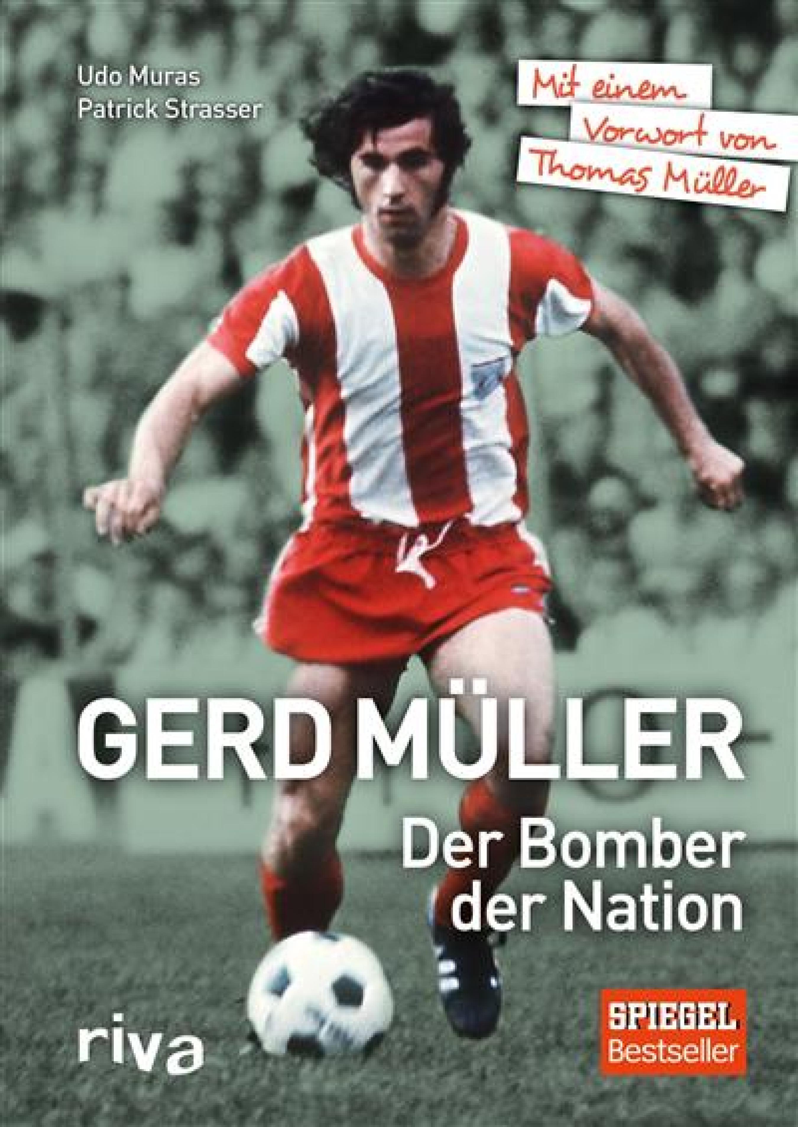 GERD MüLLER DER BOMBER DER NATION EBOOK