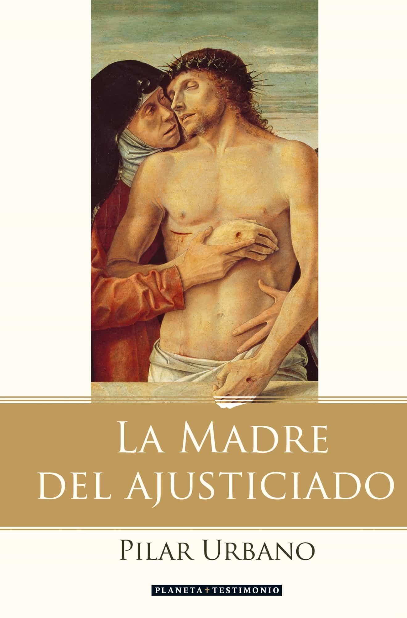 La Madre Del Ajusticiado por Pilar Urbano epub