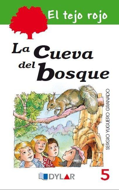 El Tejo Rojo 5: La Cueva Del Bosque por Sergio Yuguero Granado