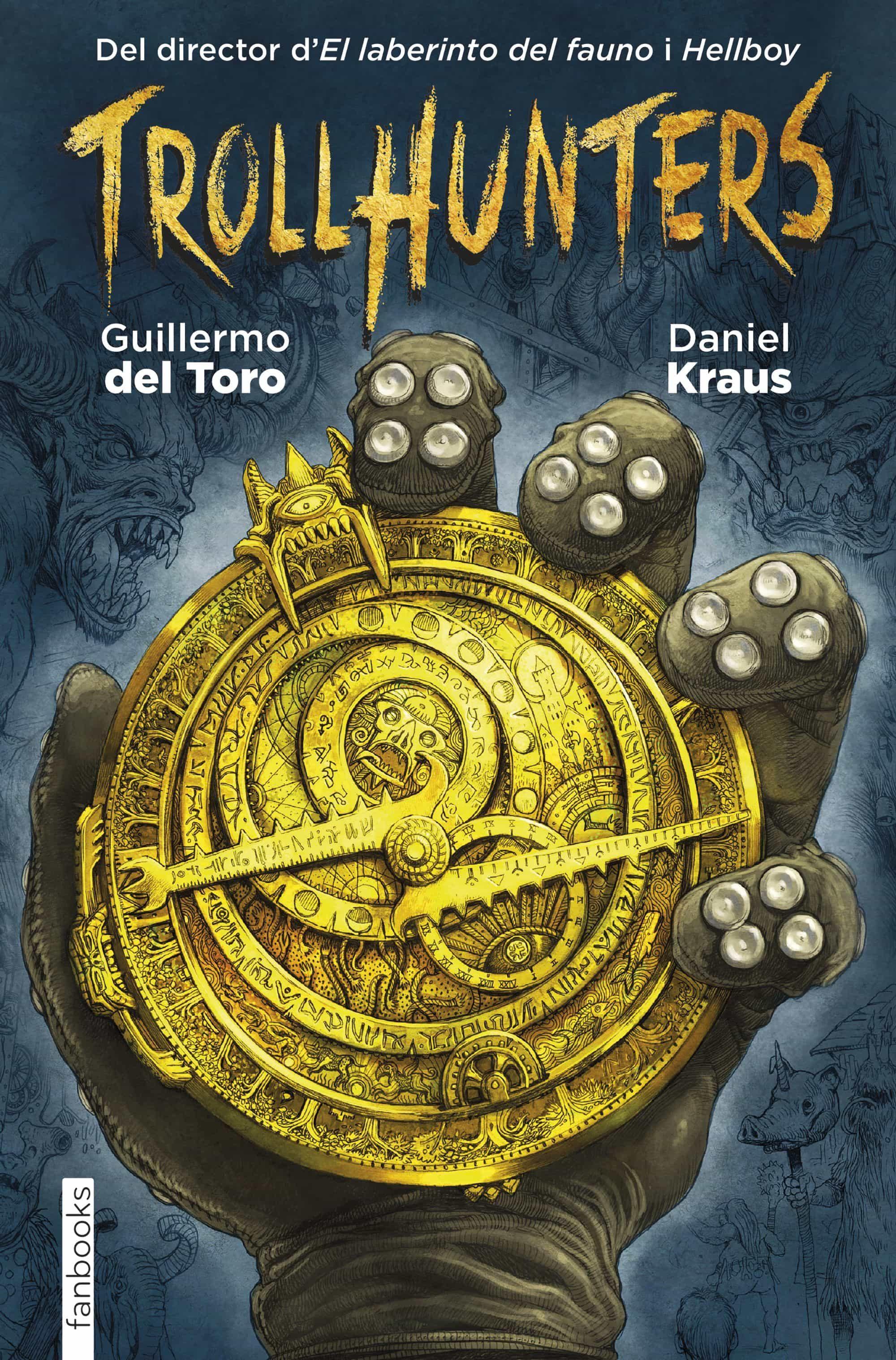 TROLLHUNTERS   GUILLERMO DEL TORO   Comprar libro