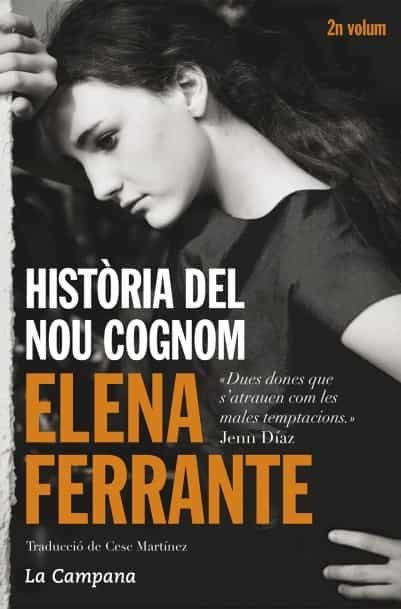 historia del nou cognom-elena ferrante-9788416457229