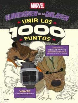 Unir Los 1000 Puntos: Guardianes De La Galaxia por Thomas Pavitte epub