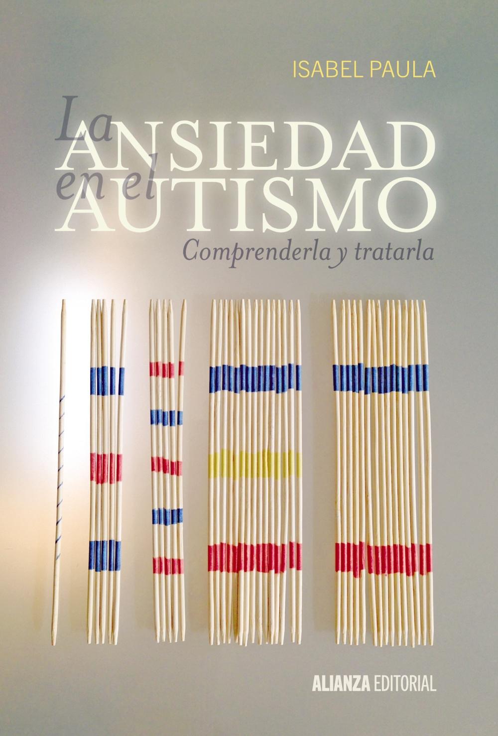 Resultado de imagen de La ansiedad en el autismo. Comprenderla y tratarla