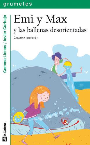 Emi Y Max Y Las Ballenas Desorientadas por Gemma Lienas I Massot;
