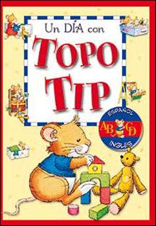 Un Dia Con Topo Tip (español/ingles)