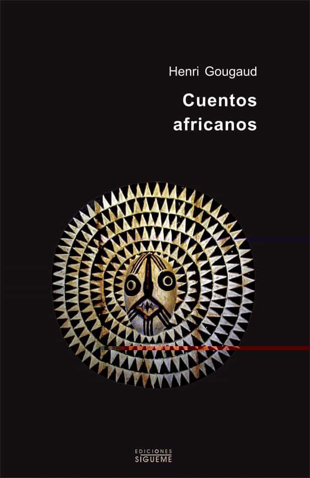 Cuentos Africanos por Henri Gougaud