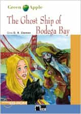 The Ghost Ship Of Bodega Bay. Book + Cd-rom por Gina D.b. Clemen epub