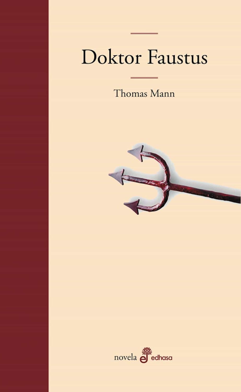 Doktor Faustus   por Thomas (1875-1955) Mann