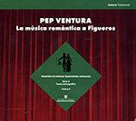 pep ventura. la música romàntica a figueres (cd)-9788439396529