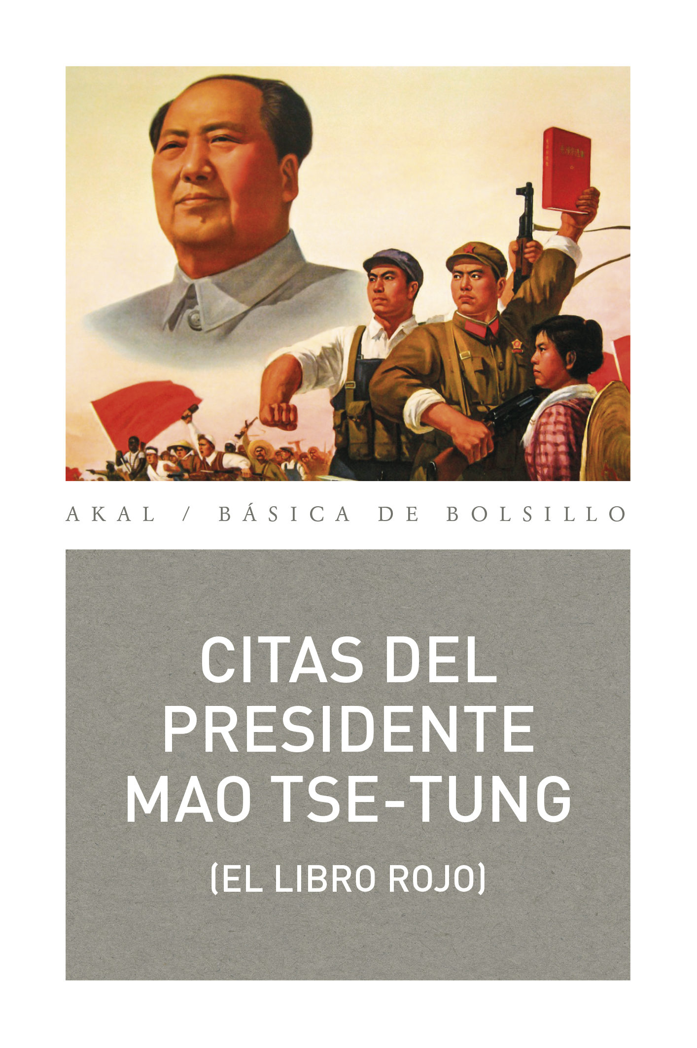 Citas Del Presidente Mao Tse-tung: (el Libro Rojo) por Mao Tse-tung