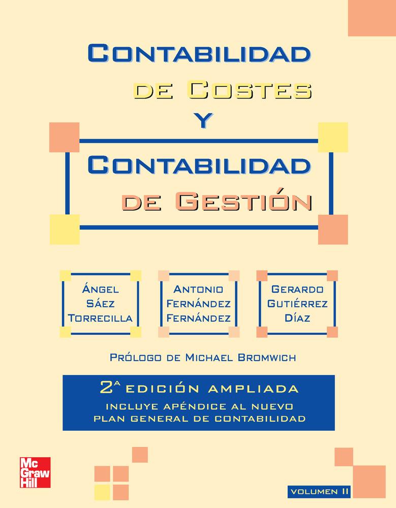 contabilidad de costes y contabilidad de gestion. vol 2 (2ª ed.)-angel saez torrecilla-9788448170929