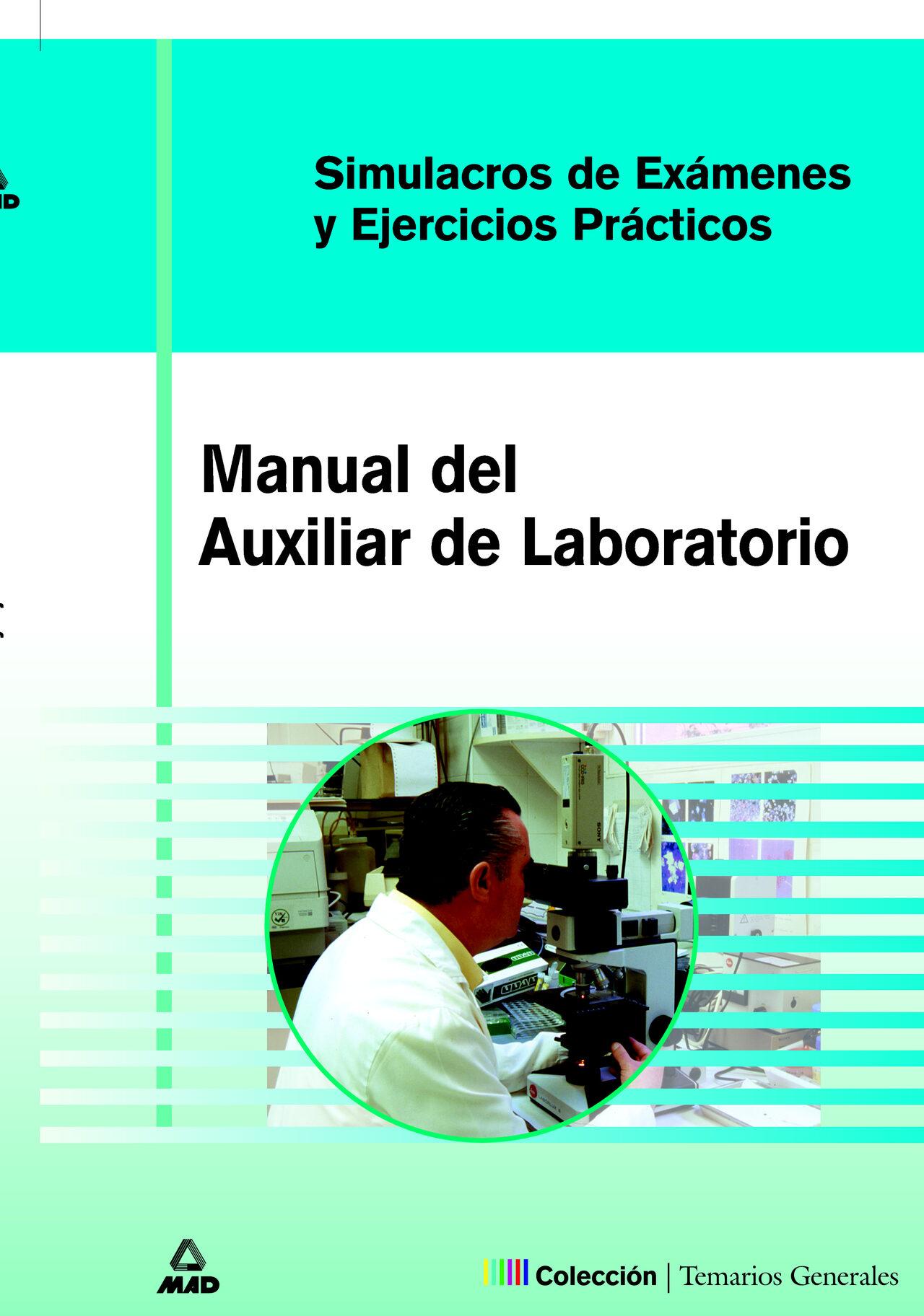 Auxiliares De Laboratorio: Simulacros De Examen Y Casos Practicos por M Jose Garcia Bermejo