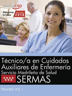 tecnico/a en cuidados auxiliares de enfermeria. servicio madrileño de salud (sermas): temario (vol. i)-9788468187129