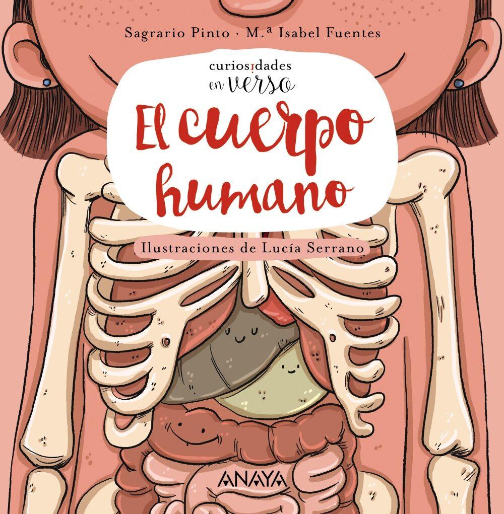 EL CUERPO HUMANO (CURIOSIDADES EN VERSO) | SAGRARIO PINTO | Comprar ...