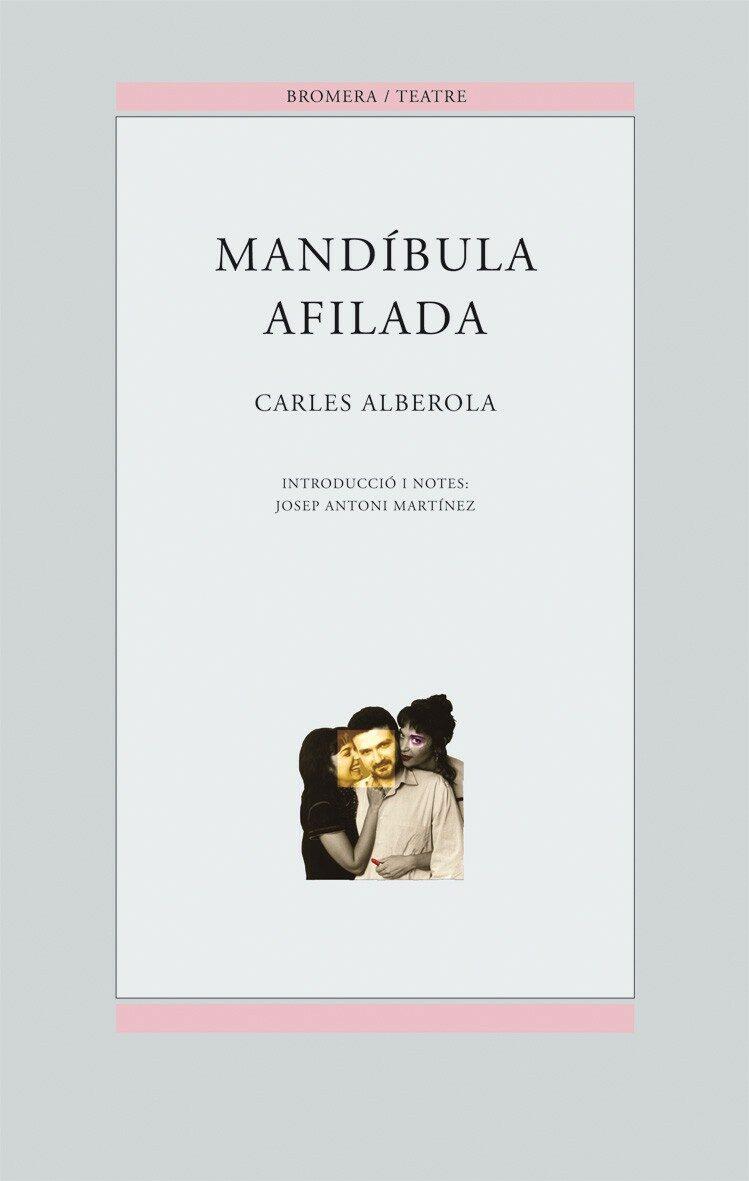 mandibula afilada-carlos alberola-9788476604229