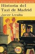 Historia Del Taxi De Madrid por Javier Leralta