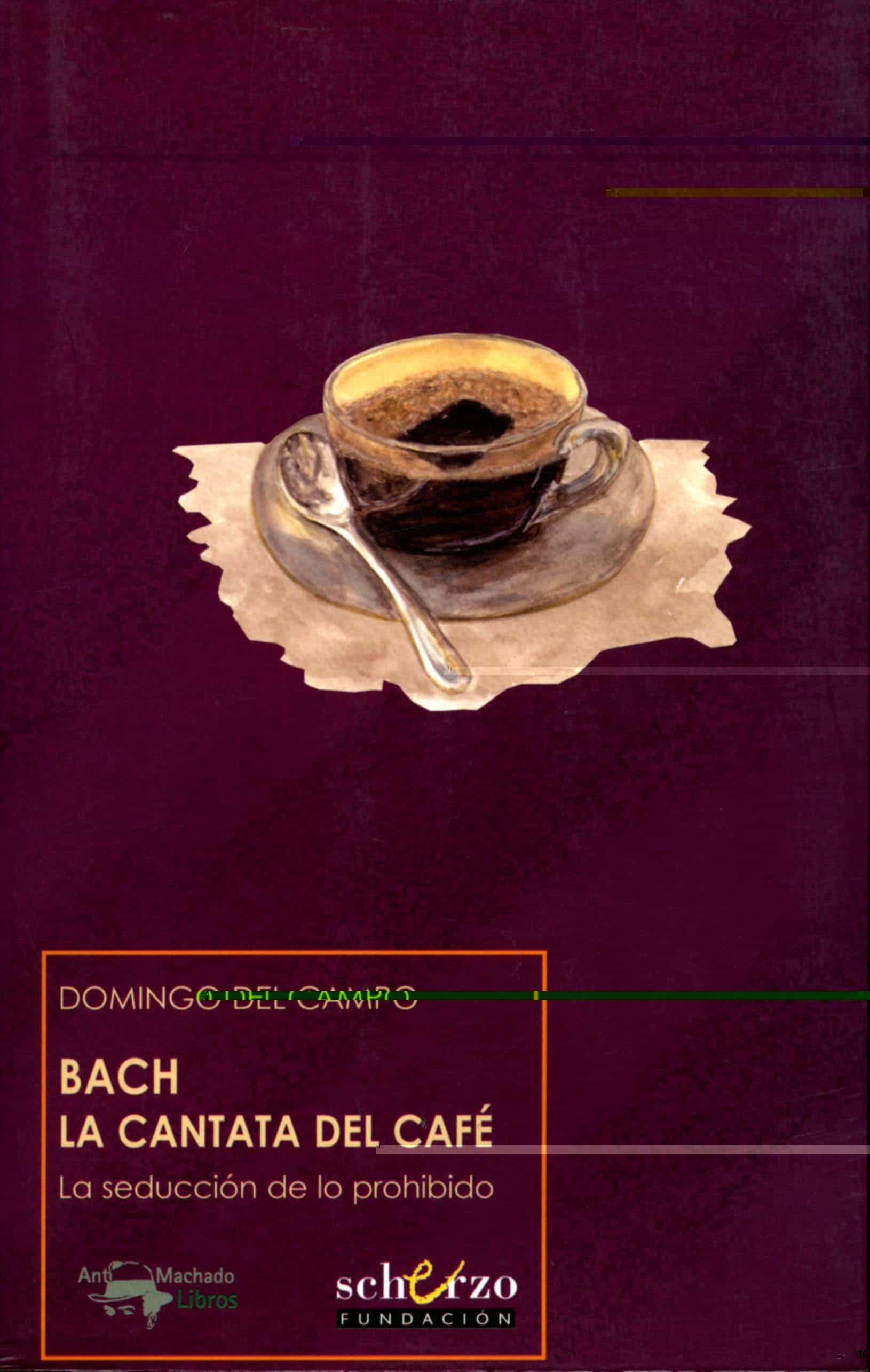 Bach La Cantata Del Cafe por Domingo Del Campo Gratis
