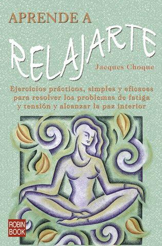 Aprende A Relajarte por Jacques Choque epub