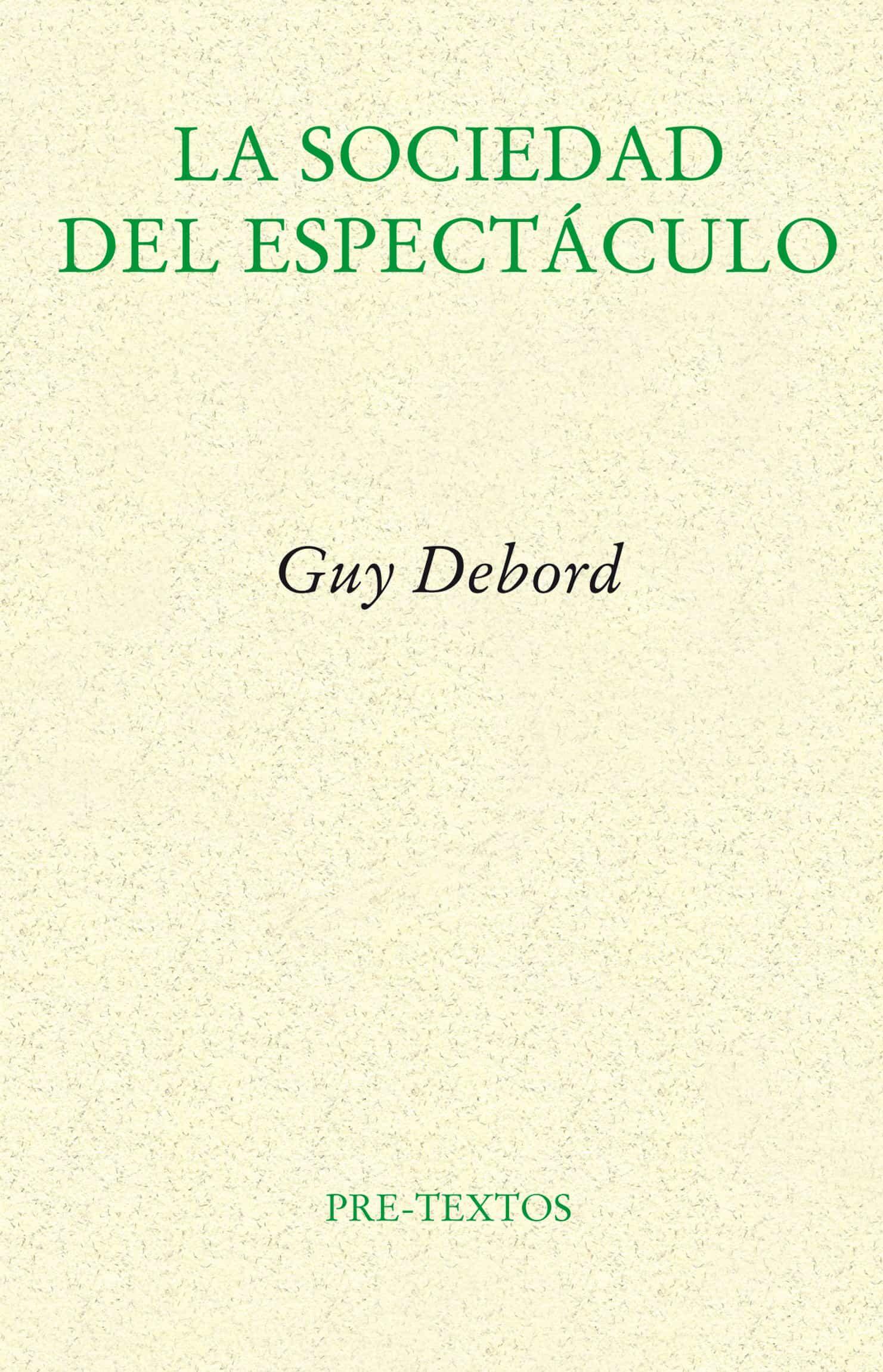 la sociedad del espectaculo (2ª ed.)-guy debord-9788481914429