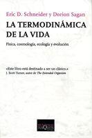 La Termodinamica De La Vida por Dorion Sagan;                                                                                    Eric Schneider Gratis