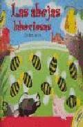 Las Abejas Laboriosas (libro Sonoro) por Bentley;                                                                                                                                                                                                          Cahoon epub