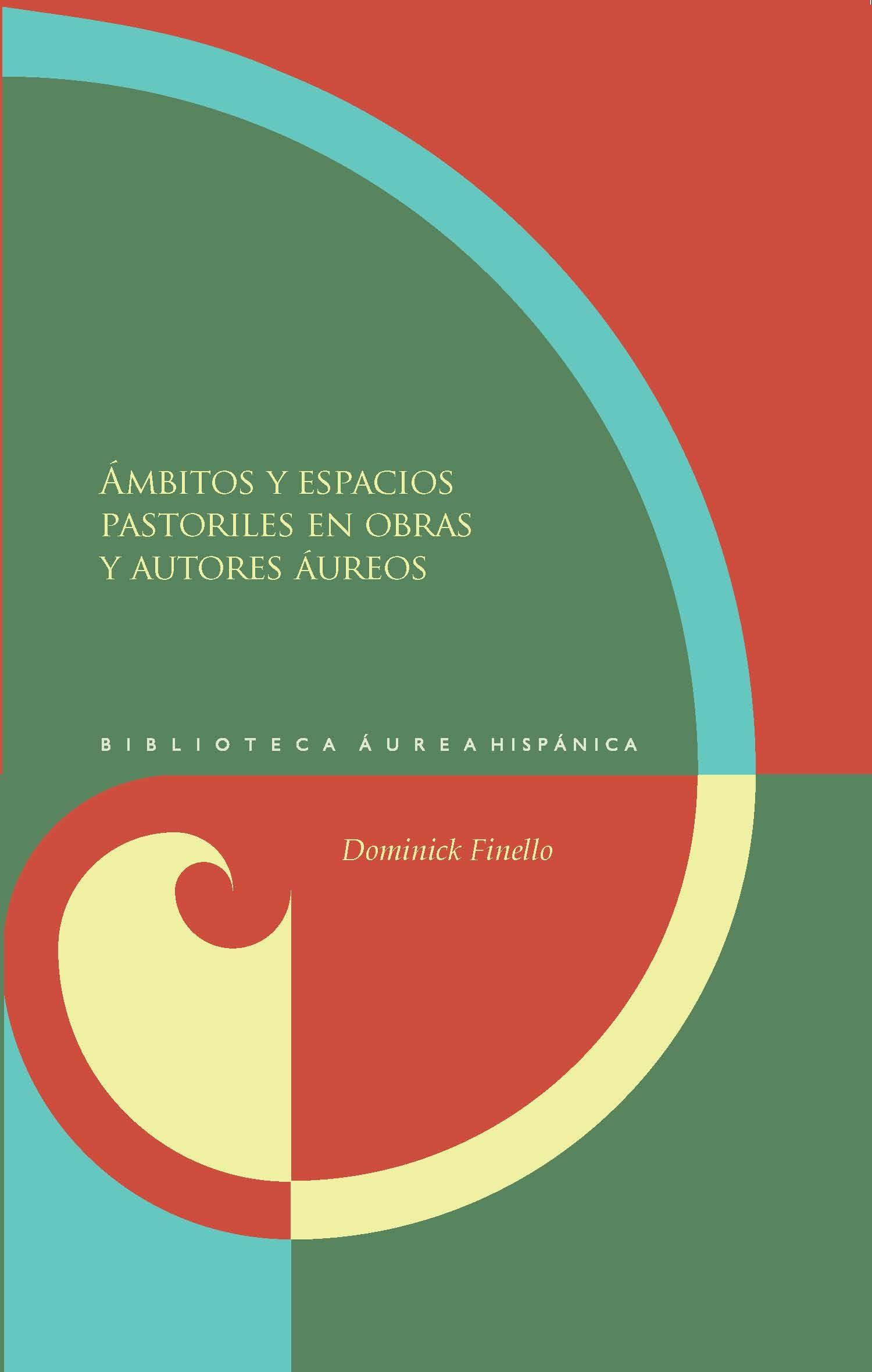 Ambitos Y Espacios Pastoriles En Obras Y Autores Aureos epub